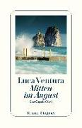 Cover-Bild zu Ventura, Luca: Mitten im August