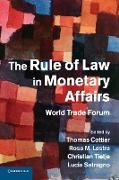 Cover-Bild zu Cottier, Thomas (Hrsg.): The Rule of Law in Monetary Affairs