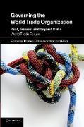 Cover-Bild zu Cottier, Thomas (Hrsg.): Governing the World Trade Organization