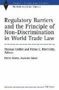 Cover-Bild zu Cottier, Thomas (Hrsg.): Regulatory Barriers and the Principle of Non-discrimination in World Trade Law