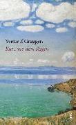 Cover-Bild zu Z'Graggen, Yvette: Kurz vor dem Regen