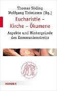 Cover-Bild zu Söding, Thomas (Hrsg.): Eucharistie - Kirche - Ökumene