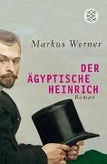 Cover-Bild zu Werner, Markus: Der ägyptische Heinrich