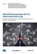Cover-Bild zu Gleißner, Werner: Entscheidungsvorlagen für die Unternehmensführung