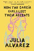 Cover-Bild zu Alvarez, Julia: How the Garcia Girls Lost Their Accents