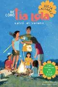 Cover-Bild zu Alvarez, Julia: De como tia Lola salvo el verano (How Aunt Lola Saved the Summer Spanish Edition)