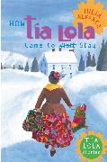 Cover-Bild zu Alvarez, Julia: How Tia Lola Came to (Visit) Stay