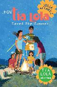 Cover-Bild zu Alvarez, Julia: How Tia Lola Saved the Summer (eBook)