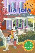 Cover-Bild zu Alvarez, Julia: How Tia Lola Ended Up Starting Over (eBook)
