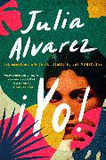 Cover-Bild zu Alvarez, Julia: Yo! (Spanish Language Edition) (eBook)