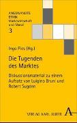 Cover-Bild zu Pies, Ingo (Hrsg.): Die Tugenden des Marktes