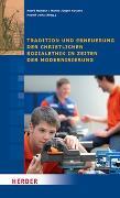 Cover-Bild zu Küsters, Hanns Jürgen (Hrsg.): Tradition und Erneuerung der christlichen Sozialethik in Zeiten der Modernisierung