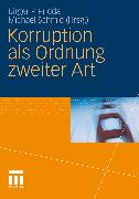 Cover-Bild zu Priddat, Birger P. (Hrsg.): Korruption als Ordnung zweiter Art (eBook)