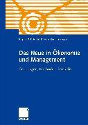 Cover-Bild zu Priddat, Birger P. (Hrsg.): Das Neue in ?onomie und Management (eBook)