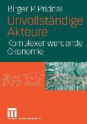 Cover-Bild zu Priddat, Birger P.: Unvollständige Akteure (eBook)