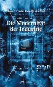 Cover-Bild zu Priddat, Birger P. (Hrsg.): Die Modernität der Industrie