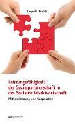 Cover-Bild zu Priddat, Birger P.: Leistungsfähigkeit der Sozialpartnerschaft in der Sozialen Marktwirtschaft