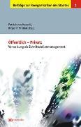 Cover-Bild zu Maravic, Patrick von (Hrsg.): Öffentlich /Privat: Verwaltung als Schnittstellenmanagement ?