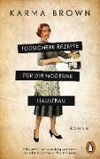 Cover-Bild zu Brown, Karma: Todsichere Rezepte für die moderne Hausfrau (eBook)