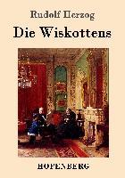 Cover-Bild zu Herzog, Rudolf: Die Wiskottens