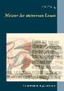 Cover-Bild zu Herzog, C. M.: Meister der steinernen Leuen