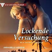 Cover-Bild zu Herzog, Annabelle: Der erotische Roman, 4: Lockende Versuchung (Ungekürzt) (Audio Download)