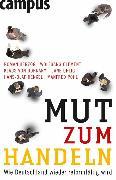 Cover-Bild zu Herzog, Roman (Hrsg.): Mut zum Handeln (eBook)