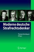 Cover-Bild zu Vormbaum, Thomas (Hrsg.): Moderne deutsche Strafrechtsdenker