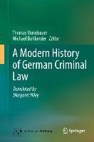 Cover-Bild zu Vormbaum, Thomas: A Modern History of German Criminal Law