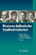 Cover-Bild zu Vormbaum, Thomas (Hrsg.): Moderne italienische Strafrechtsdenker (eBook)