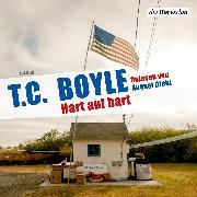 Cover-Bild zu Boyle, T.C.: Hart auf hart (Audio Download)