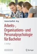 Cover-Bild zu Arbeits-, Organisations- und Personalpsychologie für Bachelor von Kauffeld, Simone (Hrsg.)