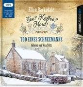 Cover-Bild zu Barksdale, Ellen: Tee? Kaffee? Mord! - Tod eines Schneemanns