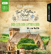 Cover-Bild zu Barksdale, Ellen: Tee? Kaffee? Mord! - Der Club der Giftmischer