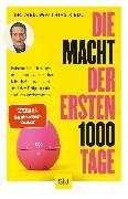 Cover-Bild zu Riedl, Matthias: Die Macht der ersten 1000 Tage (eBook)