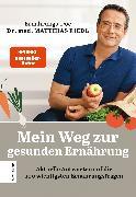 Cover-Bild zu Riedl, Dr. med. Matthias: Mein Weg zur gesunden Ernährung (eBook)