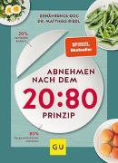Cover-Bild zu Riedl, Matthias: Abnehmen nach dem 20:80-Prinzip