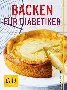 Cover-Bild zu Riedl, Matthias: Backen für Diabetiker (eBook)