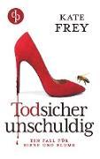 Cover-Bild zu Todsicher unschuldig von Frey, Kate