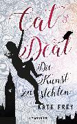 Cover-Bild zu Cat Deal - Die Kunst zu stehlen (eBook) von Frey, Kate
