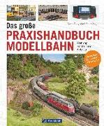 Cover-Bild zu Zinngrebe, Ralph: Das große Praxishandbuch Modellbahn