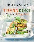 Cover-Bild zu Trennkost - Die neue 14-Tage-Diät von Summ, Ursula