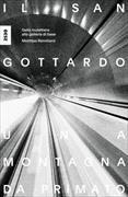 Cover-Bild zu Rennhard, Matthias: Il San Gottardo, una montagna da primato