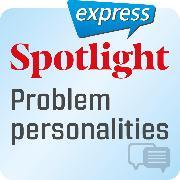 Cover-Bild zu eBook Spotlight express - Kommunikation - Problematischer Charakter