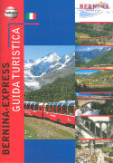 Cover-Bild zu Bernina Express Guida Turistica