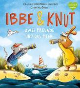 Cover-Bild zu Scharmacher-Schreiber, Kristina: Ibbe & Knut - Zwei Freunde und das Meer