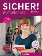 Cover-Bild zu Sicher! aktuell B2.2 / Kurs- und Arbeitsbuch mit MP3-CD zum Arbeitsbuch, Lektion 7-12 von Perlmann-Balme, Michaela