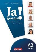Cover-Bild zu Ja genau!, Deutsch als Fremdsprache, A2: Band 2, Kurs- und Übungsbuch mit Lösungsbeileger und Audio-CD von Böschel, Claudia