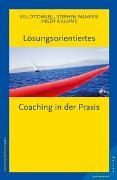 Cover-Bild zu Lösungsorientiertes Coaching in der Praxis von O´Connell, Bill