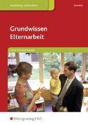 Cover-Bild zu Grundwissen Elternarbeit von Bernitzke, Fred
